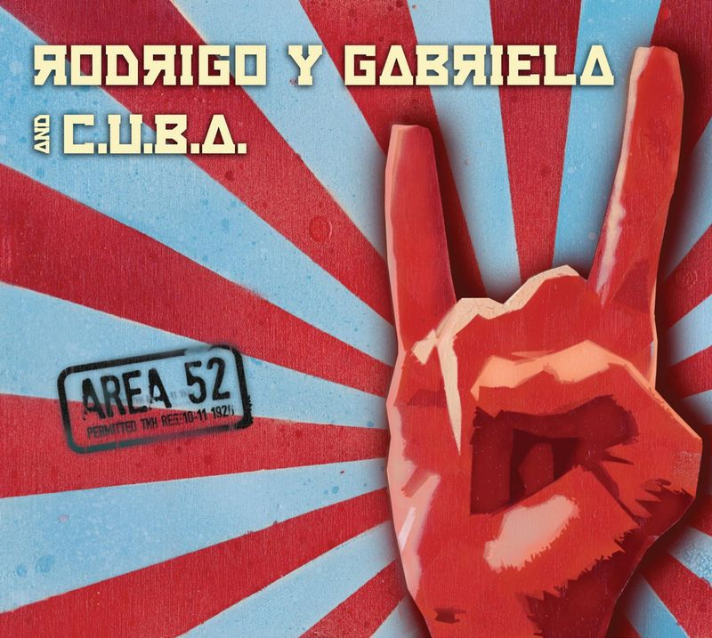 Rodrigo y Gabriela Area 52 album cover